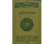 Black's - Guide to London and its environs