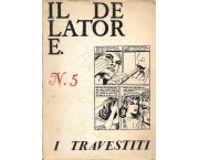 Il delatore, n° 5: I travestiti