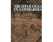 Archeologia in Lombardia
